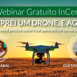Agricultura Digital ao Alcance de Todos é o novo projeto dos Webinares InCeres em 2018